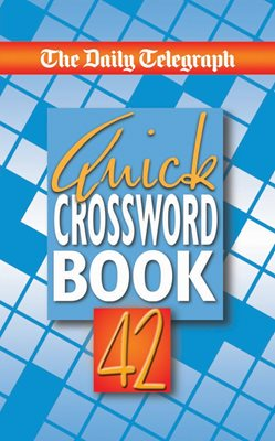 The Daily Telegraph Quick Crossword Book 42